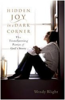 """Hidden Joy in a Dark Corner: The Transforming Power of God's Story"" Book"