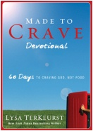 """Made to Crave: Satisfying Your Deepest Desire With God, Not Food"" Devotional"