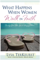 """What Happens When Women Walk in Faith"" Book"