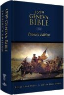 1599 Geneva Bible - Patriot&amp;#39;s Edition &amp;#40;hardback&amp;#41;
