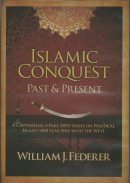 Islamic Conquest - Past & Present