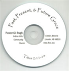 Past, Present and Future Grace CD