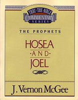 Commentary &amp;#35;27 - Hosea &amp;#38; Joel