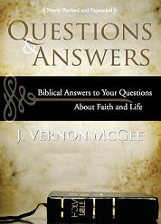 Questions and Answers: Biblical Answers to Your Questions About Faith and Life