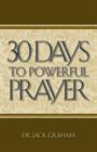 30 Days to Powerful Prayer