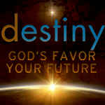 Destiny: God's Favor - Your Future