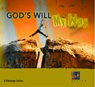 God's Will – My Way DVD Series