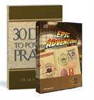 Pastor Jack Graham's Epic Adventures CD series and 30 Days to Powerful Prayer booklet