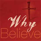 Why Believe? Part 1 DVD Series