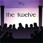 Why Believe: The 12