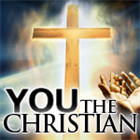 You, The Christian