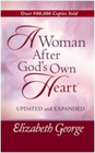&amp;#34;A Woman After God&amp;#39;s Own Heart&amp;#34; Book &amp;#40;Updated &amp;#38; Expanded&amp;#41;
