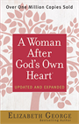 A Woman After God's Own Heart (Updated & Expanded)