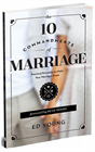 10 Commandments of Marriage: Keep your marriage strong through any struggle!