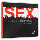 Sex Crazed Culture