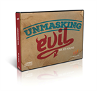 Unmasking Evil: Get Proven Truth About Evil and Suffering