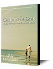 Children of God: Adopted into the Father's Love