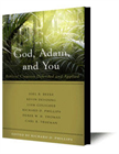 God, Adam and You: Biblical Creation Defined and Applied