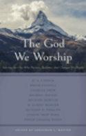 The God We Worship