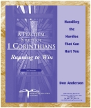 1 Corinthians&amp;#58; Running to Win &amp;#8220;Handling the Hurdles That Can Hurt You&amp;#8221; CD