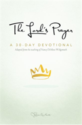 The Lord's Prayer: A 30-Day Devotional
