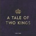 """Tale of Two Kings"" CD Set"
