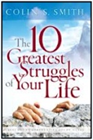 """""""The 10 Greatest Struggles of Your Life"""" Book"""