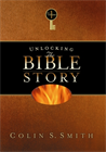 Unlocking the Bible Story Volume 1