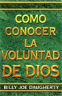 Como Conocer la Voluntad de Dios