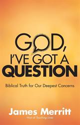 God, I've Got a Question