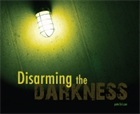 Disarming the Darkness CD Album