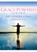 Grace-Powered Living   A Study of Romans