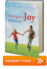 Outrageous Joy: Living Above Your Circumstances