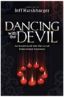 &amp;#34;Dancing with the Devil&amp;#34; Book