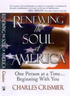 Renewing the Soul of America by Chuck Crismier