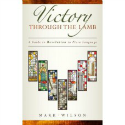 Victory Through the Lamb by Mark Wilson