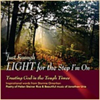 """Just Enough Light for the Step I'm On"" (CD)"