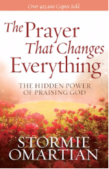 The Prayer That Changes Everything by Stormie Omartian