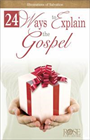 24 Ways To Explain Gospel