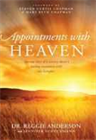 Appointments with Heaven, Heaven Is Beyond Your Wildest Expectations & Life After Death