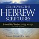 Confessing the Hebrew Scriptures: The Lord Is Peace (Book & CD)
