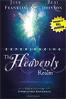 Experiencing the Heavenly Realm (Book & 3-CD Set)