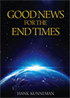 Good News for the End Times (CD, 5-CD Set & Book) by Hank & Brenda Kunneman