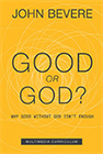 Good or God? & Deliverance from Sin (Book/2 DVDs/3 CDs & CD)