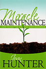Miracle Maintenance & How to Receive and Keep God's Blessings (Book & 3-CD Series)