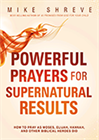 Powerful Prayers for Supernatural Results (Book & 4-CD Series)
