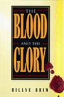 The Blood and the Glory & The Believer's Authority (Book & 3-CD Set/Booklet)