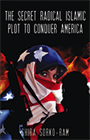 The Secret Radical Islamic Plot to Conquer America & The Brotherhood (Book/2 DVDs & Book)