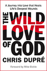 The Wild Love of God, The Love Project & The Amazing Benefits of Living Loved (2 Books & CD/DVD Set)