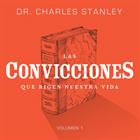 Las Convicciones que Rigen Nuestra Vida, Vol 1. CD